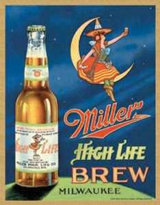Nostalgic Images BD-978 Miller High Life Brew Metal Sign