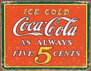 Nostalgic Images CC-1471 Coca-Cola Five Cents Metal Sign