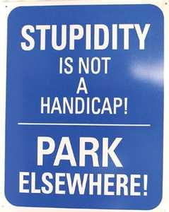 Nostalgic Images CG-542 Stupidity Metal Sign