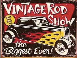 Nostalgic Images TD-1324 Vintage Rod Show Metal Sign