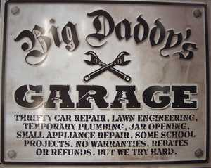 Nostalgic Images CG-739 Big Daddy's Garage Metal Sign