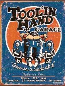 Nostalgic Images CD-1319 Tool'in Hand Garage Metal Sign