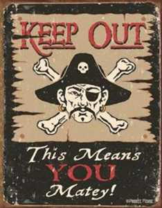 Nostalgic Images CD-1289 Keep Out Matey Metal Sign