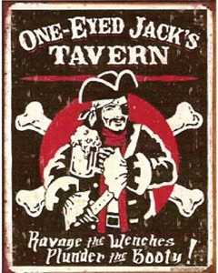 Nostalgic Images CD-1322 One Eyed Jack's Tavern Metal Sign