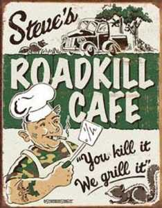 Nostalgic Images CD-1416 Steve's Roadkill Cafe Metal Sign