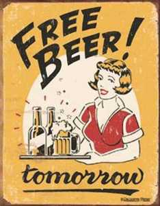 Nostalgic Images CD-1290 Free Beer Tomorrow Metal Sign