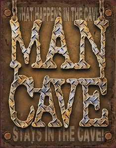 Nostalgic Images CD-1701 Man Cave Metal Sign