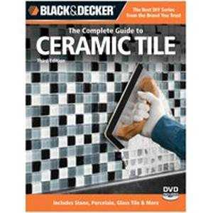 Quayside Publishing Grp 192521 Black and Decker The Complete Guide To Ceramic Tile