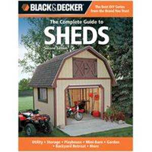 Quayside Publishing Grp 194989 Black And Decker The Complete Guide To Sheds