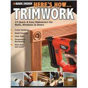Quayside Publishing Grp 151437 Black And Decker Here's How Trimwork