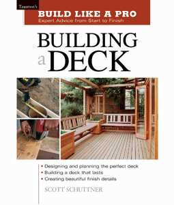 Taunton Trade 70595 Build Like a Pro: Building A Deck