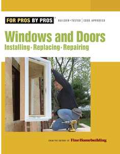 Taunton Trade 70860 For Pros By Pros: Windows And Doors