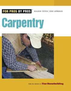 Taunton Trade 70933 For Pros By Pros: Carpentry