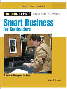 Taunton Trade 70938 For Pros By Pros: Smart Business For Contractors