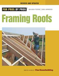 Taunton Trade 71229 For Pros By Pros: Framing Roofs