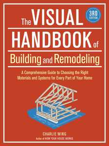 Taunton Trade 71297 The Visual Handbook Of Building And Remodeling