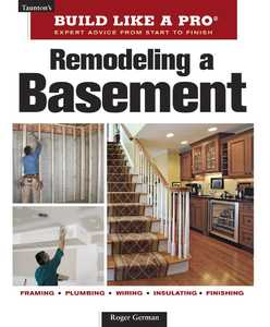 Taunton Trade 71308 Build Like A Pro: Remodeling A Basement