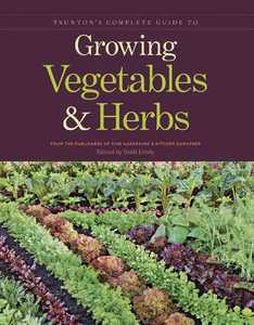 Taunton Trade 71327 Taunton's Complete Guide To Growing Vegetables And Herbs